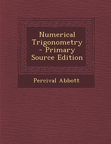 9781287767428: Numerical Trigonometry