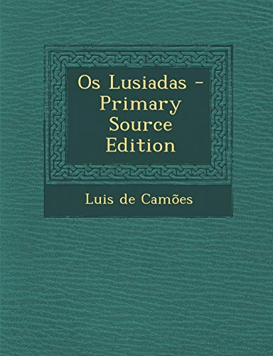 9781287771845: OS Lusiadas (Portuguese Edition)