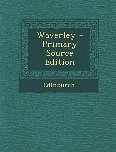9781287783992: Waverley - Primary Source Edition