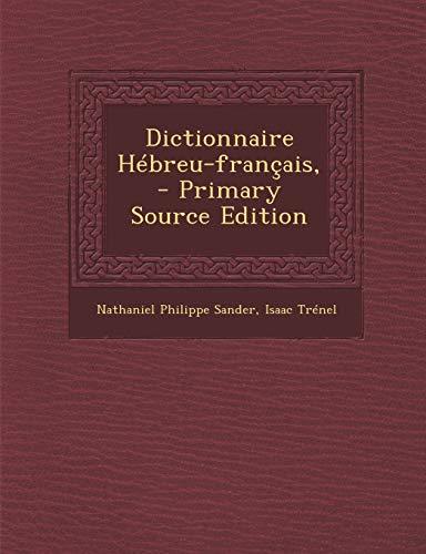 9781287786160: Dictionnaire Hébreu-français,