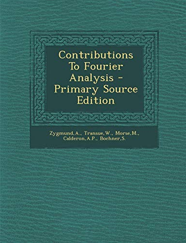 9781287794660: Contributions To Fourier Analysis