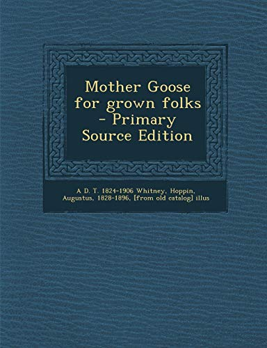 9781287800910: Mother Goose for grown folks