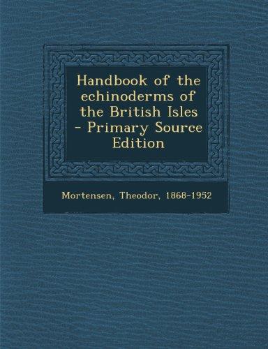 9781287803010: Handbook of the echinoderms of the British Isles