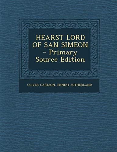 9781287803973: HEARST LORD OF SAN SIMEON