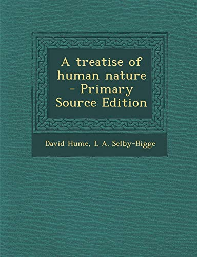 9781287807728: A treatise of human nature