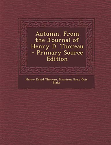 9781287807841: Autumn. From the Journal of Henry D. Thoreau