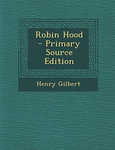 9781287810131: Robin Hood - Primary Source Edition