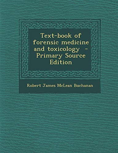 9781287811220: Text-book of forensic medicine and toxicology