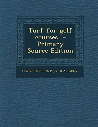 9781287818229: Turf for golf courses