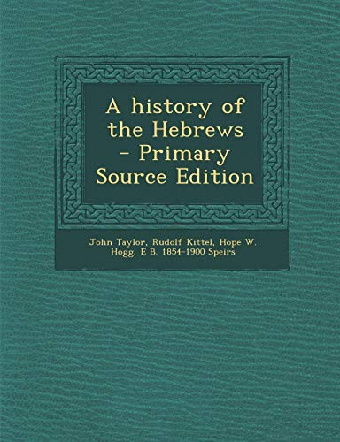 9781287818960: A history of the Hebrews