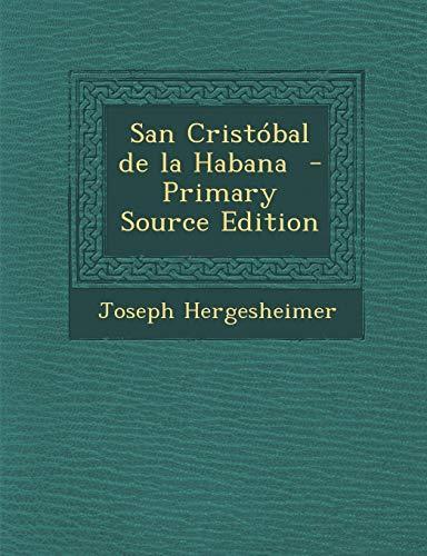 9781287833369: San Cristobal de La Habana