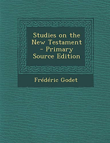 9781287835103: Studies on the New Testament - Primary Source Edition