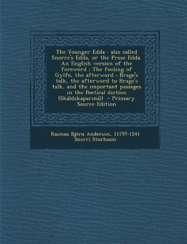 9781287838302: The Younger Edda: Also Called Snorre's Edda, or the Prose Edda. an English Version of the Foreword; The Fooling of Gylfe, the Afterword;