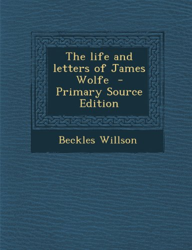 9781287854739: The life and letters of James Wolfe
