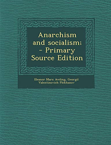 9781287857921: Anarchism and Socialism; - Primary Source Edition