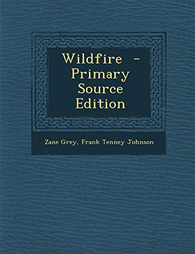 9781287873594: Wildfire - Primary Source Edition