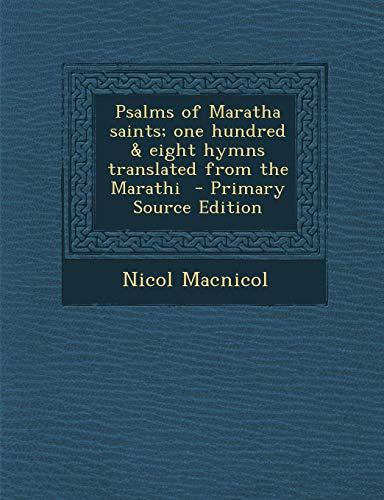 9781287877905: Psalms of Maratha saints; one hundred & eight hymns translated from the Marathi