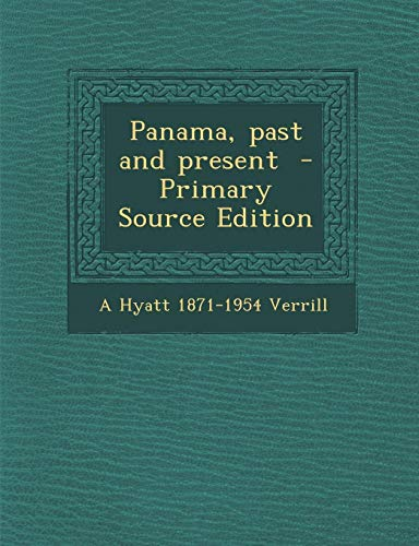 9781287881018: Panama, past and present