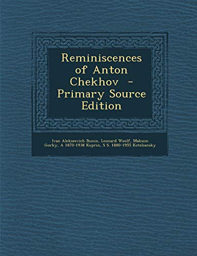 9781287887997: Reminiscences of Anton Chekhov