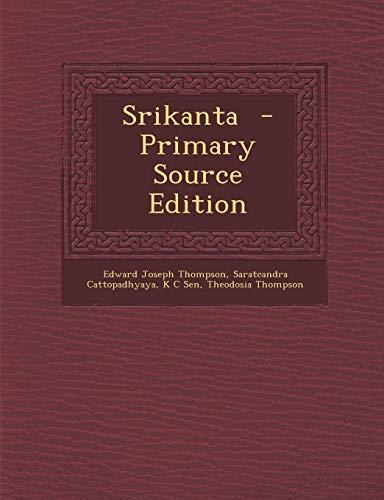 Srikanta (Paperback): Edward Joseph Thompson,