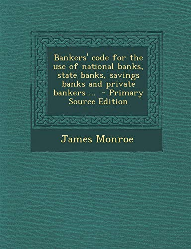 9781287895619: Bankers' code for the use of national banks, state banks, savings banks and private bankers ...