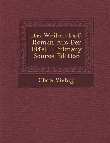 9781287910534: Das Weiberdorf: Roman Aus Der Eifel