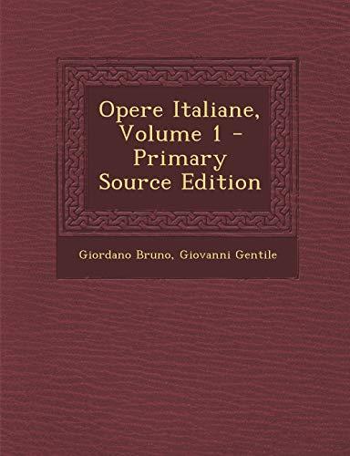 9781287914815: Opere Italiane, Volume 1