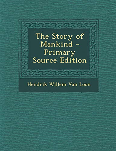 9781287919919: The Story of Mankind