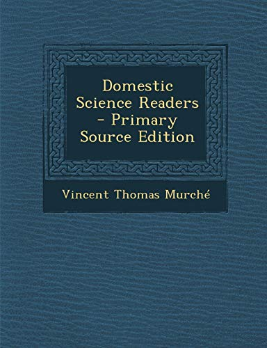 9781287927822: Domestic Science Readers