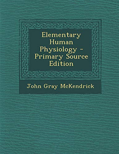 9781287962588: Elementary Human Physiology