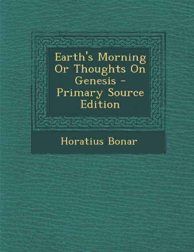 9781287976400: Earth's Morning Or Thoughts On Genesis