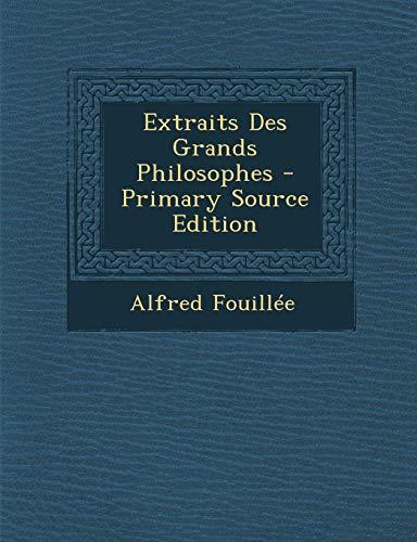 9781287980544: Extraits Des Grands Philosophes