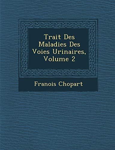 9781288021307: Trait Des Maladies Des Voies Urinaires, Volume 2
