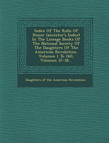 Index of the Rolls of Honor (Ancestor