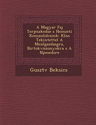 A Magyar Faj Terjeszked Se S Nemzeti: Beksics, Guszt V.