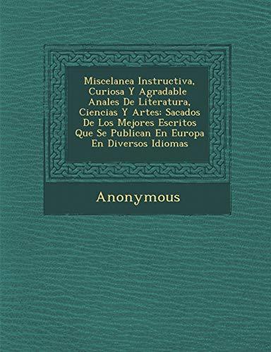 Miscelanea Instructiva, Curiosa y Agradable Anales de: Anonymous