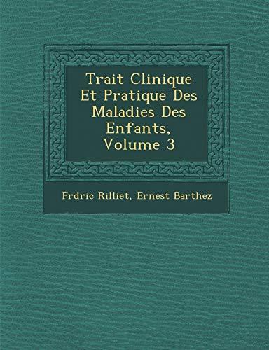 9781288151080: Trait Clinique Et Pratique Des Maladies Des Enfants, Volume 3