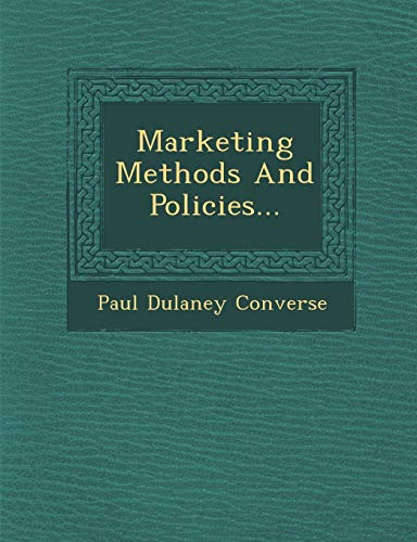 9781288167180: Marketing Methods And Policies...