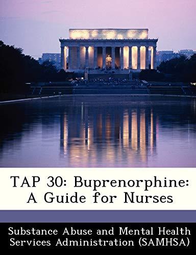 9781288235940: TAP 30: Buprenorphine: A Guide for Nurses