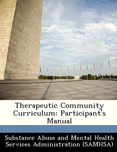 Therapeutic Community Curriculum: Participant's Manual: BiblioGov