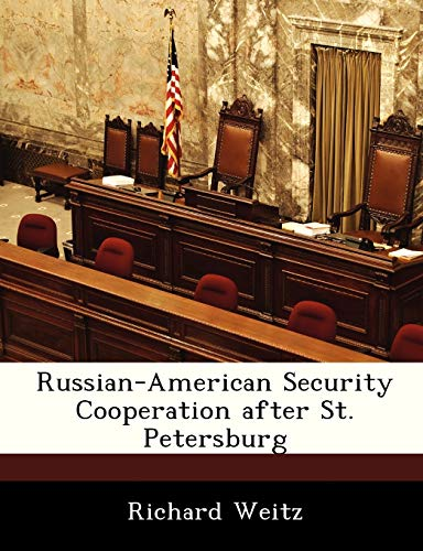 9781288247011: Russian-American Security Cooperation after St. Petersburg