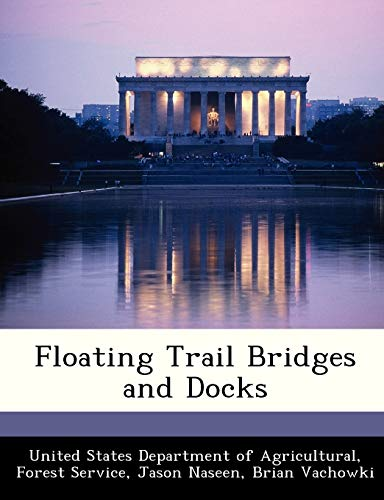 9781288317394: Floating Trail Bridges and Docks