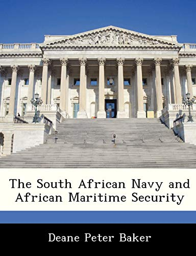 9781288327058: The South African Navy and African Maritime Security