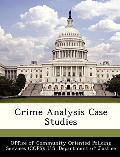 9781288374397: Crime Analysis Case Studies