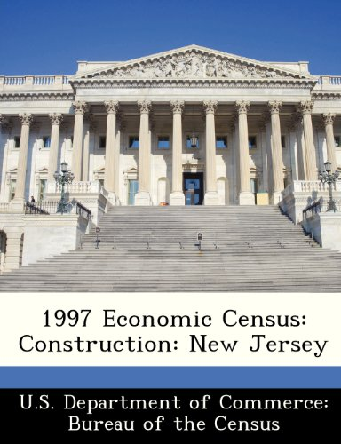 9781288437337: 1997 Economic Census: Construction: New Jersey