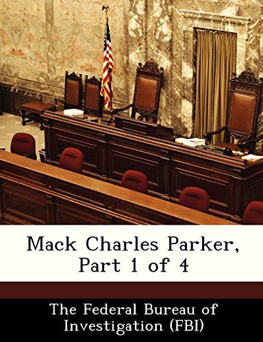 9781288441792: Mack Charles Parker, Part 1 of 4