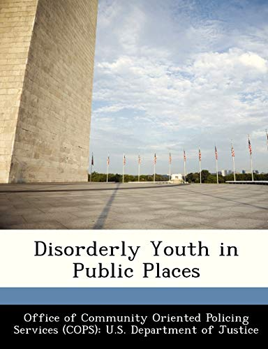 9781288476176: Disorderly Youth in Public Places