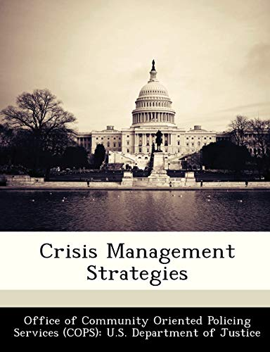 9781288477623: Crisis Management Strategies