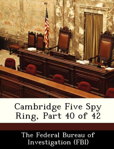 9781288506033: Cambridge Five Spy Ring, Part 40 of 42