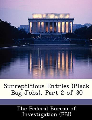 9781288506453: Surreptitious Entries (Black Bag Jobs), Part 2 of 30